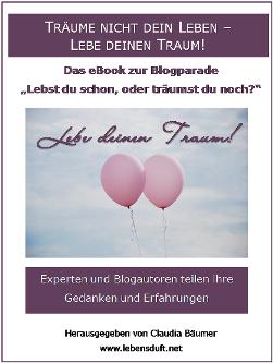 """Blogparade """"Lebst Du schon oder träumst Du noch?"""