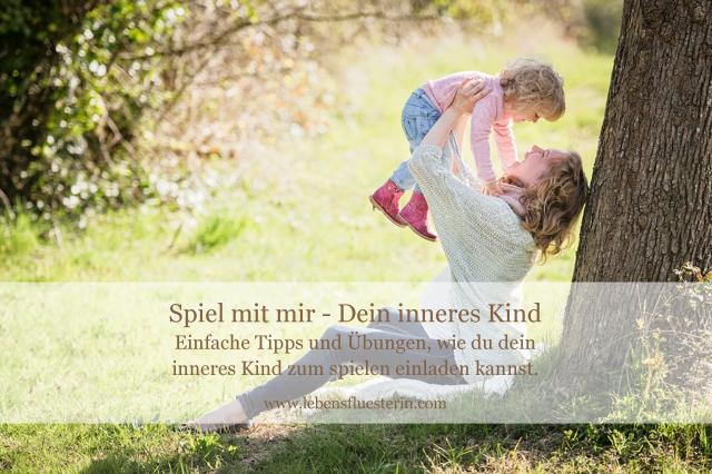 spiel mit dem inneren kind lebensfluesterin.com
